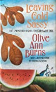 Leaving Cold Sassy: The Unfinished Sequel to Cold Sassy Tree