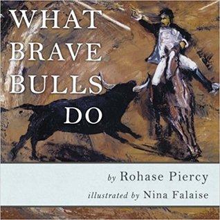 What Brave Bulls Do