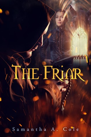 The Friar by Samantha A. Cole