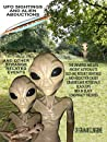 UFO SIGHTINGS AND ALIEN ABDUCTIONS: AND OTHER STRANGE EVENTS