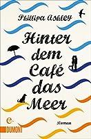 Hinter dem Café das Meer: Roman (Taschenbücher)