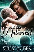 Kiss My Asteroid; Galaxa Warriors