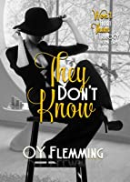 They Don't Know (Won't Hurt Them Trilogy, #2)