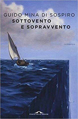 Sottovento e sopravvento by Guido Mina di Sospiro
