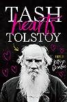 Tash Hearts Tolstoy
