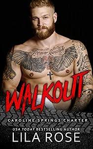 Walkout (Hawks MC: Caroline Springs Charter #4.5)