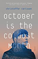 October is the Coldest Month