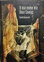 Il mio nome era Dora Suarez