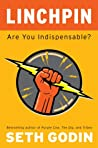 Book cover for Linchpin: Are You Indispensable?