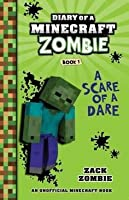 A Scare of a Dare (Diary of a Minecraft Zombie,