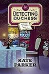 The Detecting Duchess (Victorian Bookshop Mystery #5)