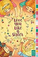 Love You Like A Sister By Robin Palmer
