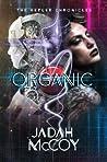 Organic (The Kepler Chronicles #2)