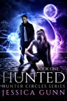 The Hunted (Hunter Circles, #1)