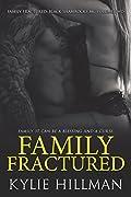 Family Fractured: Black Shamrocks MC Volume Two