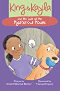 King & Kayla and the Case of the Mysterious Mouse (King & Kayla, #3)