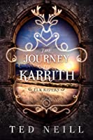 The Journey to Karrith (Elk Riders, #4)