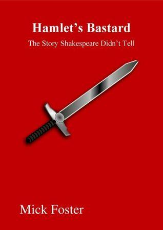 Hamlet's Bastard
