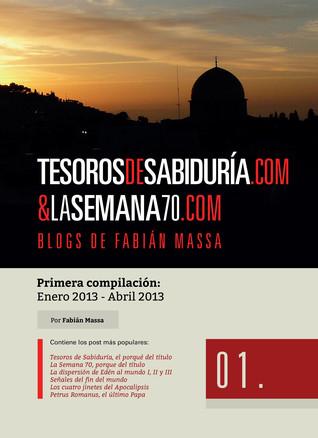 Tesoros de Sabiduria.com  La Semana 70.com: Blogs de Fabián Massa