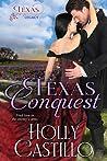 Texas Conquest (Texas Legacy, #1)