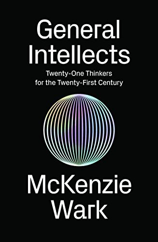 General-Intellects-Twenty-One-Thinkers-for-the-Twenty-First-Century
