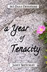 A Year of Tenacit...