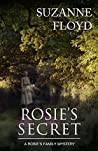 Rosie's Secret (A Rosie's Family Mystery Book 2)