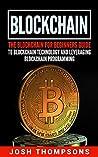 Blockchain: The B...