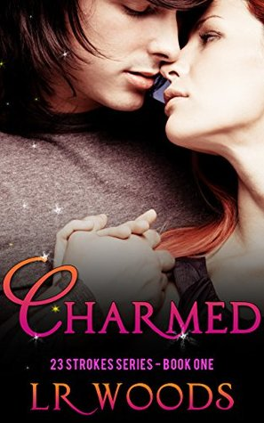 Charmed (23 Strokes Series, #1)