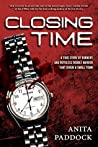Closing Time: A True Story of Robbery and Double Murder