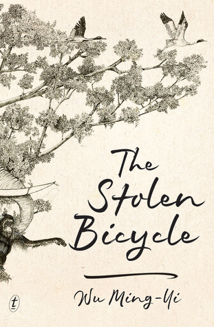 The Stolen Bicycle by Wu Ming-Yi