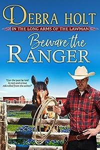 Beware the Ranger (Texas Lawmen, #1)