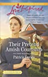 Their Pretend Amish Courtship (The Amish Bachelors #4)