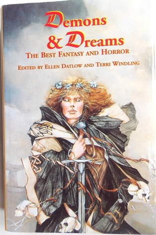Demons & Dreams: The Best Fantasy and Horror
