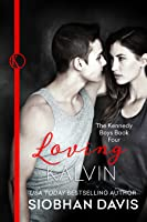 Loving Kalvin (The Kennedy Boys, #5)
