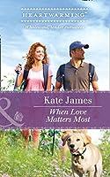 When Love Matters Most (San Diego K-9 Unit #2)