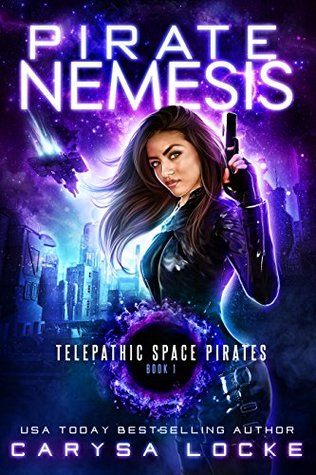Pirate Nemesis (Telepathic Space Pirates #1)