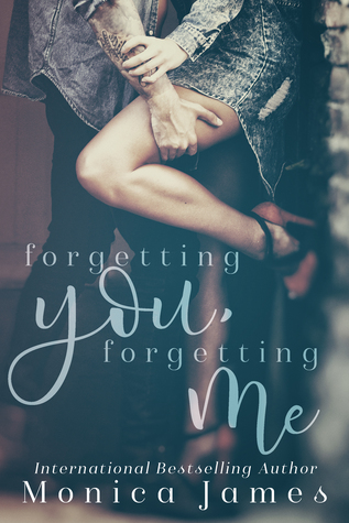 Forgetting You, Forgetting Me (Memories From Yesterday, #1)