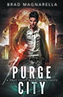 Purge City (Prof Croft) (Volume 3)