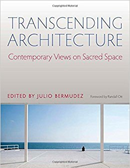 Book cover Transcending Architecture Contemporary Views on Sacred Space