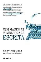 Cem Maneiras de Melhorar a Escrita