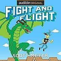 Fight and Flight (Magic 2.0, #4)