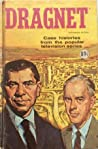 Dragnet: Case Histories from the Popular Television Series