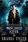 Obscured Lover (Blackness Falls #2)