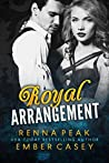 Royal Arrangement (Royal Arrangement, #1)