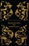 Daughters of Apostasy by Damian Murphy