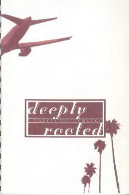 Deeply Rooted (Tinyside #2)  by  Dustin  Williamson