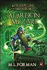 Maceracilar Araniyor 3 - Albrek'in Mezari