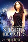 Shades of the Gods (The Elysium Legacies, #1)