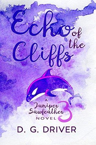 Echo of the Cliffs (Juniper Sawfeather, #3)
